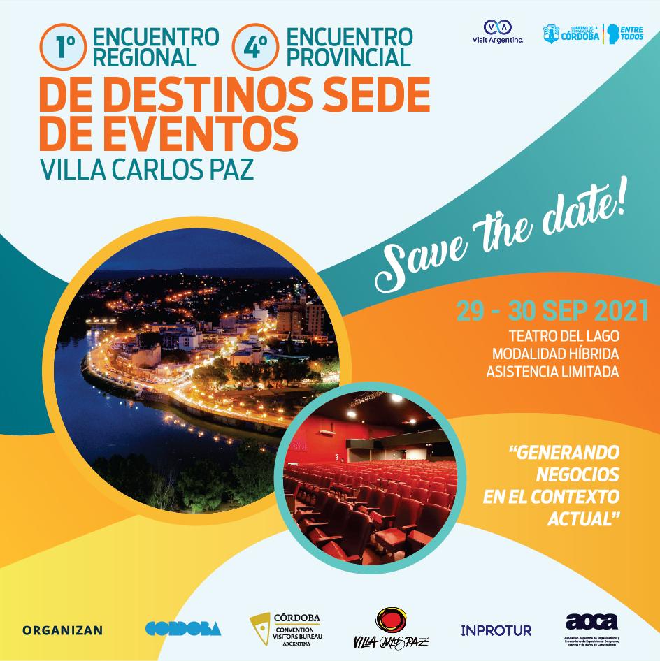 4° Encuentro Provincial y 1° Encuentro Regional de Destinos Sede de Eventos Córdoba – Villa Carlos Paz 2021